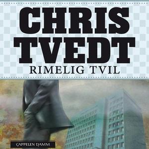 Rimelig tvil (lydbok) av Chris Tvedt