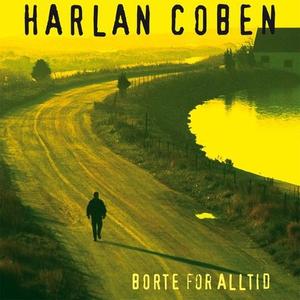 Borte for alltid (lydbok) av Harlan Coben