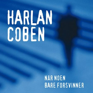 Når noen bare forsvinner (lydbok) av Harlan C