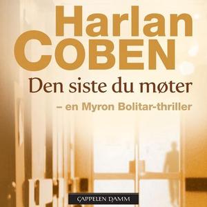 Den siste du møter (lydbok) av Harlan Coben