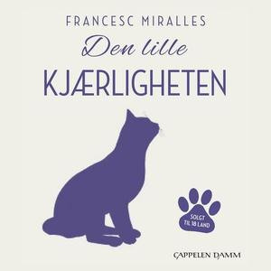 Den lille kjærligheten (lydbok) av Francesc M