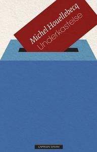 Underkastelse (ebok) av Michel Houellebecq