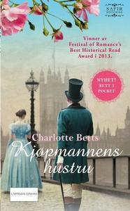 Kjøpmannens hustru (ebok) av Charlotte Betts