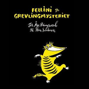 Fellini og grevlingmysteriet (lydbok) av Tor