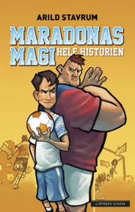 Maradonas magi (ebok) av Arild Stavrum