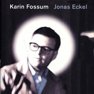 Jonas Eckel (lydbok) av Karin Fossum