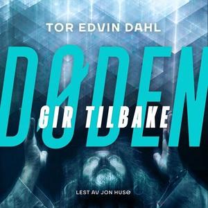 Døden gir tilbake (lydbok) av Tor Edvin Dahl