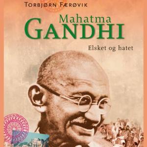 Mahatma Gandhi (lydbok) av Torbjørn Færøvik
