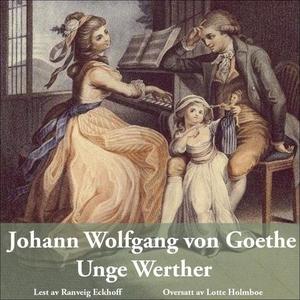 Unge Werther (lydbok) av Johann Wolfgang von