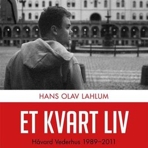 Et kvart liv (lydbok) av Hans Olav Lahlum