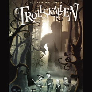 Trollskallen (lydbok) av Alexander Løken