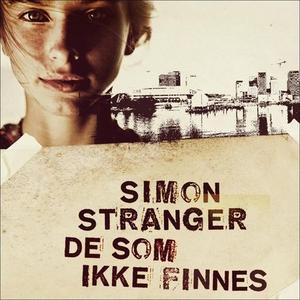 De som ikke finnes (lydbok) av Simon Stranger