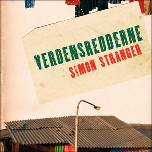 Verdensredderne (lydbok) av Simon Stranger