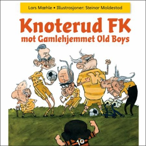 Knoterud FK mot Gamlehjemmet Old Boys (lydbok