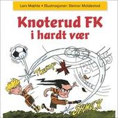 Knoterud FK i hardt vær