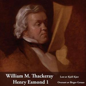 Henry Esmond 1 (lydbok) av William M. Thacker