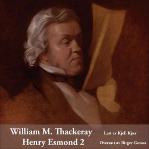 Henry Esmond 2 (lydbok) av William M. Thacker