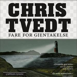 Fare for gjentakelse (lydbok) av Chris Tvedt