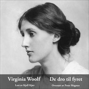De dro til fyret (lydbok) av Virginia Woolf