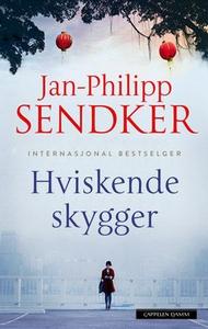 Hviskende skygger (ebok) av Jan-Philipp Sendk