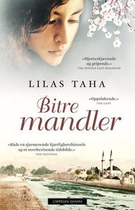 Bitre mandler (ebok) av Lilas Taha