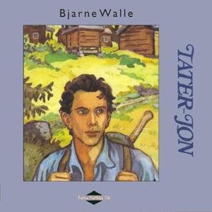 Tater-Jon (lydbok) av Bjarne Walle