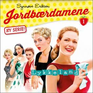 Lykkeland (lydbok) av Synnøve Eriksen