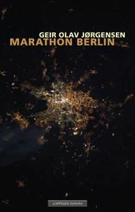 Marathon Berlin (ebok) av Geir Olav Jørgensen