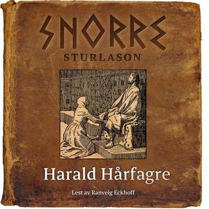 Harald Hårfagre (lydbok) av Snorre Sturlason,