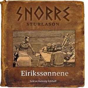 Eirikssønnene (lydbok) av Snorre Sturlason, S
