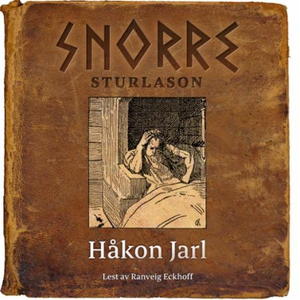 Håkon Jarl (lydbok) av Snorre Sturlason, Stur