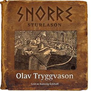 Olav Tryggvason (lydbok) av Snorre Sturlason,