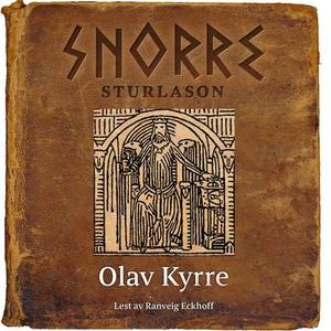 Olav Kyrre (lydbok) av Snorre Sturlason, Stur