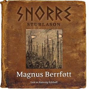 Magnus Berrføtt (lydbok) av Snorre Sturlason,