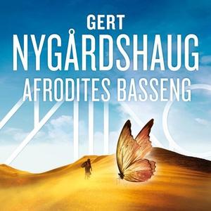 Afrodites basseng (lydbok) av Gert Nygårdshau