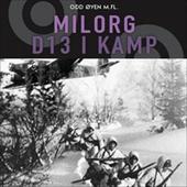 Milorg D13 i kamp
