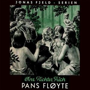 Pans fløyte (lydbok) av Øvre Richter Frich