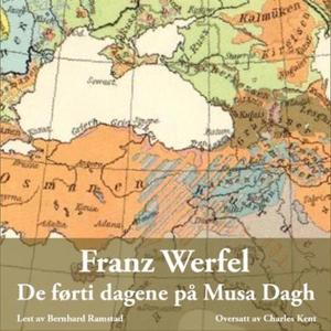 De førti dagene på Musa Dagh (lydbok) av Fran