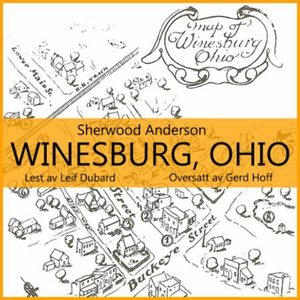 Winesburg, Ohio (lydbok) av Sherwood Andersso