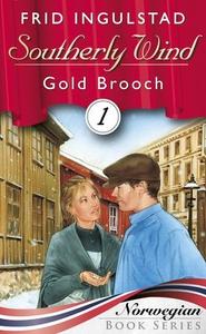 Gold brooch (ebok) av Frid Ingulstad