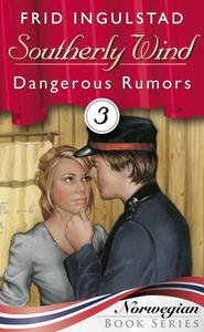 Dangerous rumors (ebok) av Frid Ingulstad