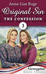 The confession (ebok) av Anne-Lise Boge