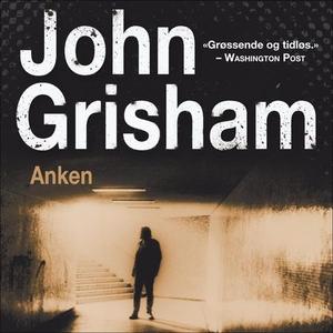 Anken (lydbok) av John Grisham