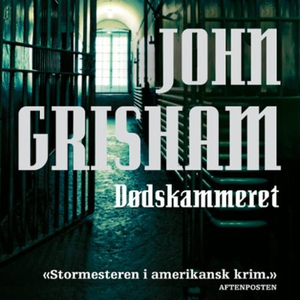 Dødskammeret (lydbok) av John Grisham
