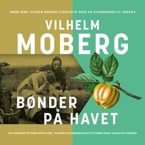 Bønder på havet (lydbok) av Vilhelm Moberg