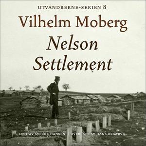 Nelson Settlement (lydbok) av Vilhelm Moberg
