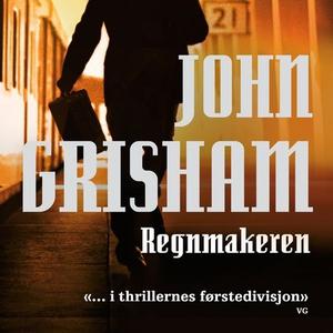 Regnmakeren (lydbok) av John Grisham