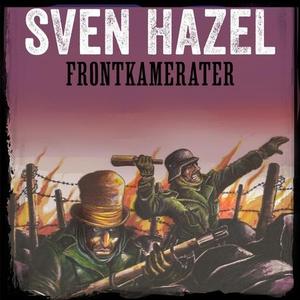 Frontkamerater (lydbok) av Sven Hazel