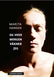 Og hver morgen våkner jeg (ebok) av Marita Ha
