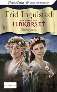 Skjebnespeilet (ebok) av Frid Ingulstad